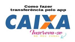 TRANSFERÊNCIA BANCO CAIXA PELO CELULAR