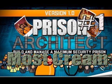 Prison Architect V1.0 - Сезон 2 - Серия #1 - (Rus)