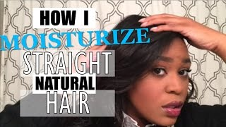 How I Moisturize my Straight Natural Hair without Reversion