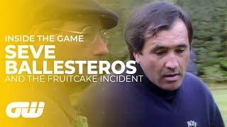 Seve Ballesteros and the Fruitcake Incident | Golfing World