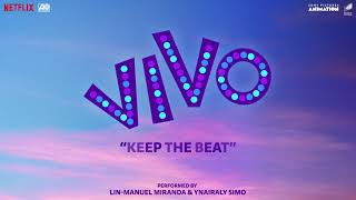 """Lin-Manuel Miranda, Ynairaly Simo - Keep the Beat (From the Motion Picture """"Vivo"""")"""