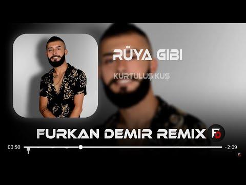 Kurtuluş KUŞ - Rüya Gibi ( Furkan Demir ft.Hüseyin Enes Remix )