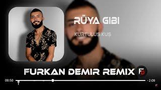Kurtuluş KUŞ - Rüya Gibi ( Furkan Demir ft.Hüseyin Enes Remix ) Resimi