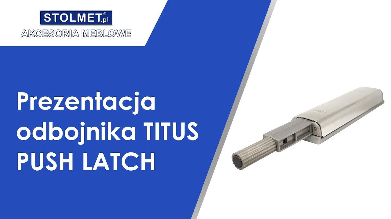 Odbojniki TITUS PUSH LATCH - prezentacja działania