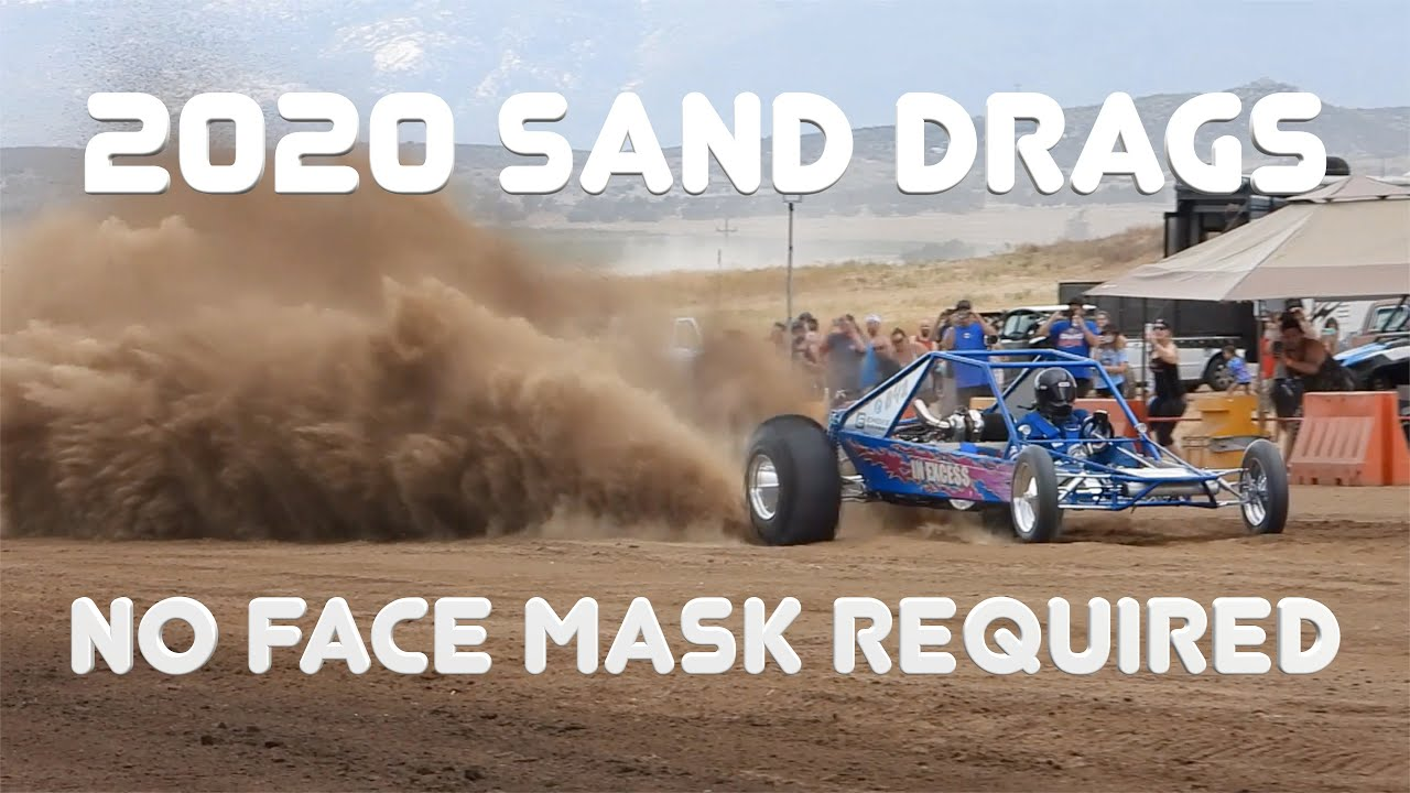 2020 SAND DRAGS