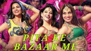 Piya Ke Bazaar Mein Full Song   Humshakals   Saif, Riteish, Bipasha,Tamannaah, Ram Kapoor