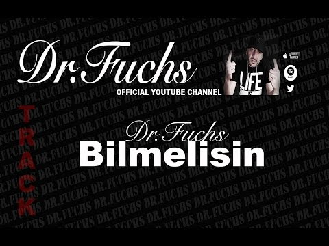 Dr.Fuchs Bilmelisin