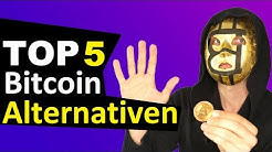 Die 5 besten Bitcoin Alternativen | Ethereum und Co.