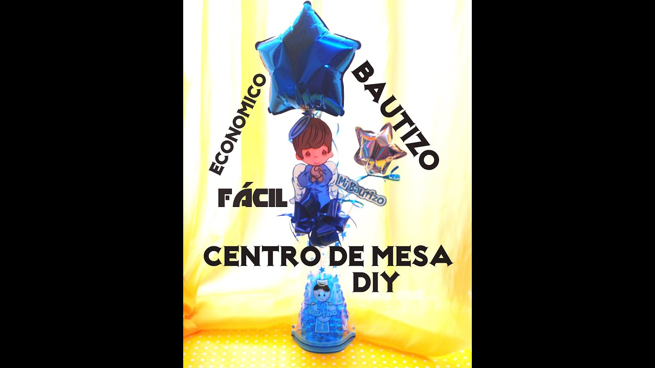 Diy centro de mesa bautizo econ mico globo christening - Centros de mesa bautizo economicos ...