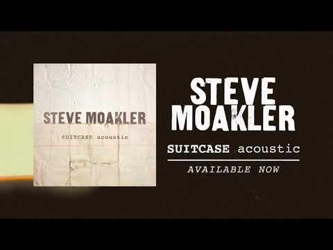 Steve Moakler - Suitcase Acoustic (Audio)