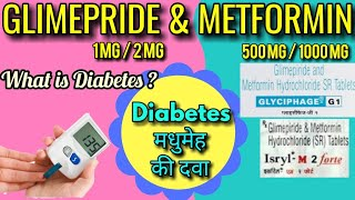 Glimepride and metformin tablets , uses , side effects,  Diabetes LEARN ABOUT MEDICINE