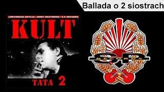 KULT - Ballada o 2 siostrach [OFFICIAL AUDIO]