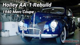 Holley AA-1 Carburetor Rebuild for 1940 Merc Coupe