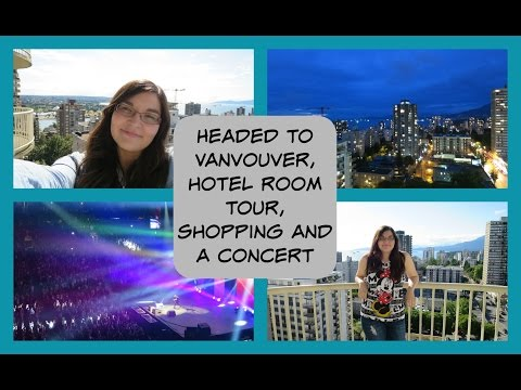 Vancouver Bound, Hotel Room Tour, Shopping and an Ed Sheeran Concert | KaydeeElyseVlogs