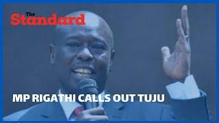 MP Rigathi Gachagua dismisses Raphael Tuju\'s remarks on Deputy President William Ruto