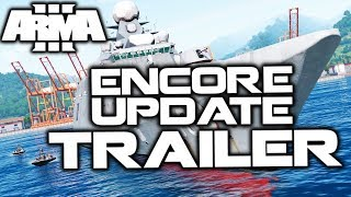 ArmA 3 ENCORE FANMADE TRAILER ►NEW NAVAL DESTROYER + STATIC AA + RADAR