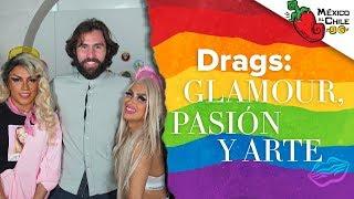 Drag Queen en la CDMX: Show de libertad sin prejuicios | México al Chile