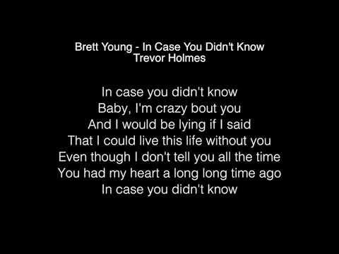 Trevor Holmes - In Case You Didn't Know Lyrics (Brett Young) American Idol 2018