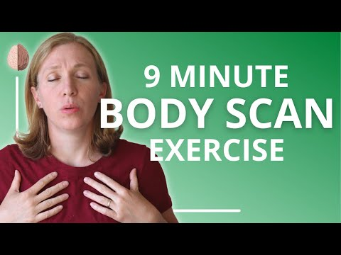 Body Scan 9 Minutes- Anxiety Skills #31