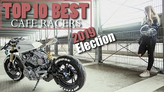 Cafe Racer (Choose the Top 10 Best Motorcycles of 2019)
