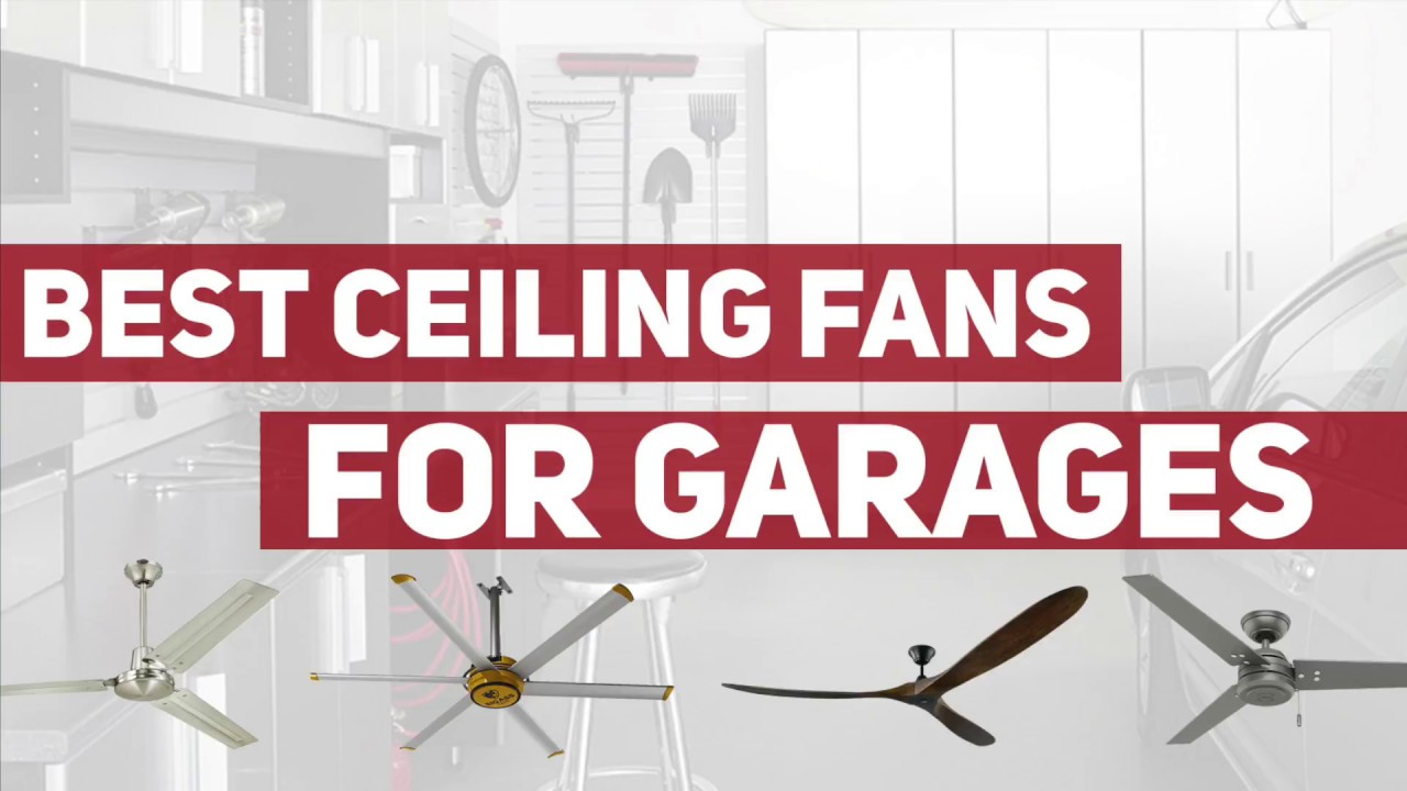Garage Workshop Fan Best Garage Ceiling Fans For Garages Workshops Or Carport