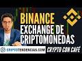 BINANCE: EL EXCHANGE DE CRIPTOMONEDAS MAS GRANDE DEL MUNDO - Crypto Con Café ☕ -
