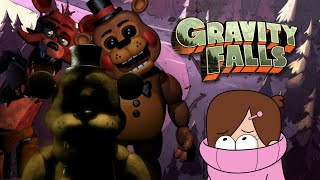 Gravity Falls: Five Nights at Freddy