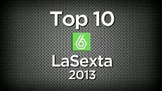 Los momentazos de laSexta de 2013
