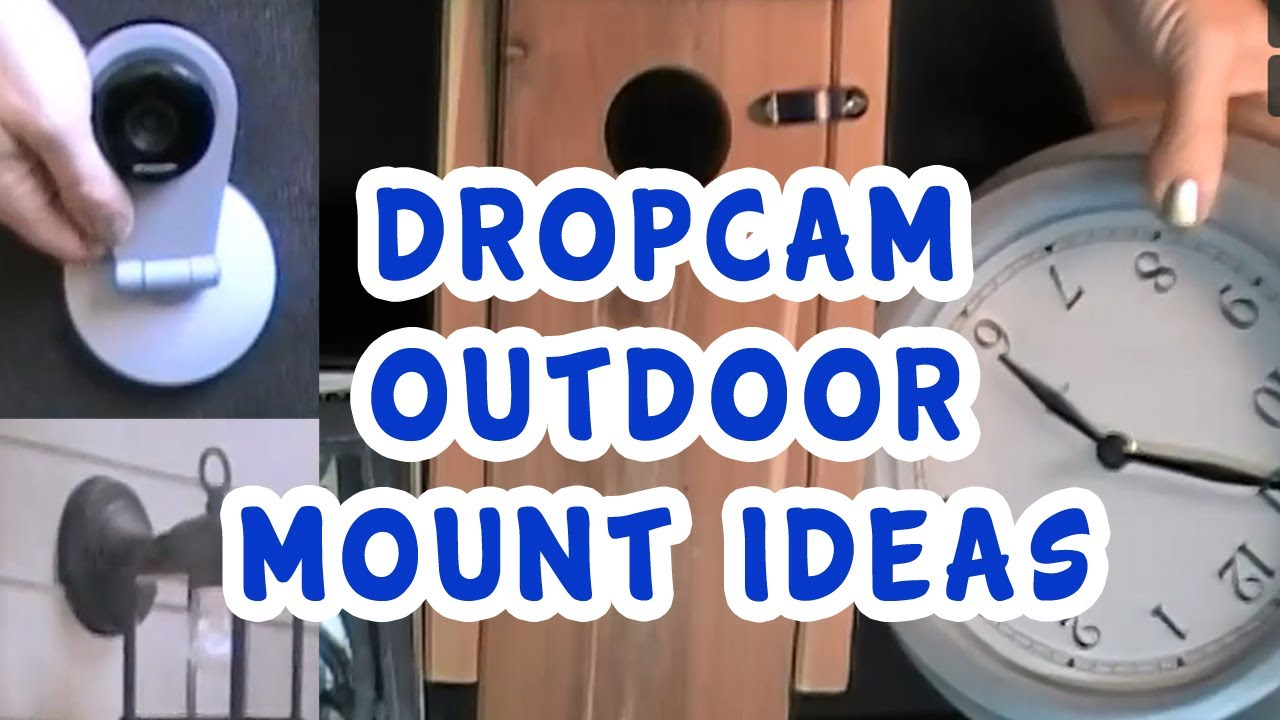 Outdoor Dropcam Hacks Youtube