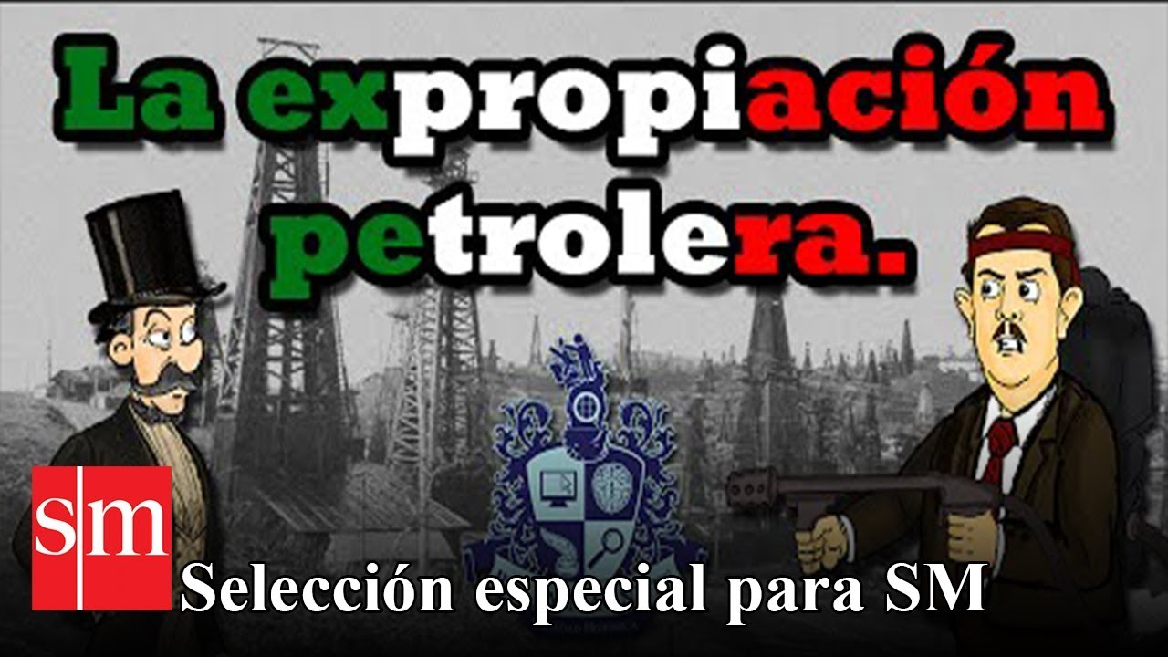 The Mexican Oil Expropriation