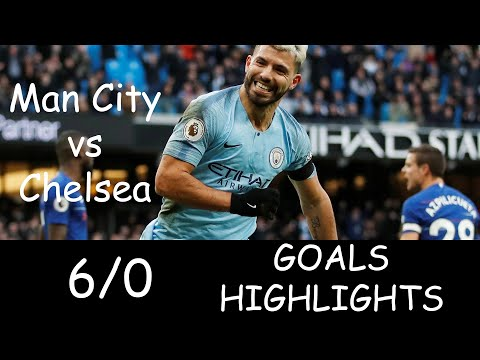 Manchester City vs Chelsea 6/0 Goals - Highlights - HD - 2019