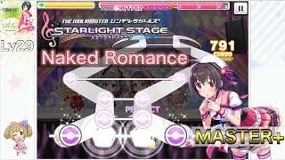 「Naked Romance」Lv29 MASTER+ AP デレステ、ガルパ、ミリシタなどスマホ音ゲーの動画をアップしていきます☆ たまに生放送もやりますので、よろしけ...