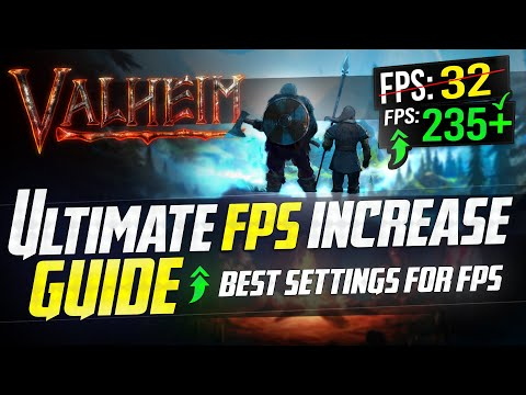 🔧VALHEIM: Dramatically increase FPS / Performance with any setup! (Best Settings)  🖱️🎮✔️