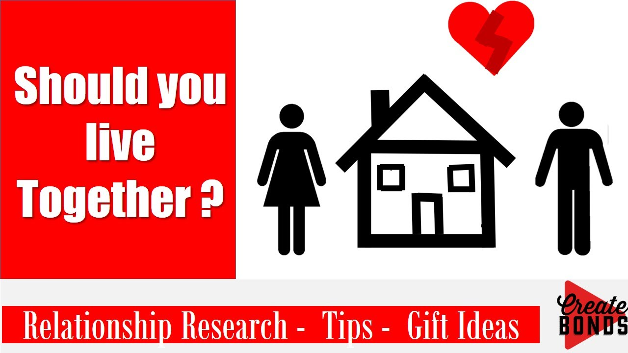 living together early relationship tips