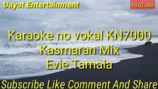 Download Kasmaran Mix Evi Tamala KAROKE KN7000