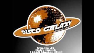 Studio 45 - Baby Bumb (2008 Master Mix)