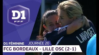 J20 : Girondins de Bordeaux - Lille OSC (2-1)