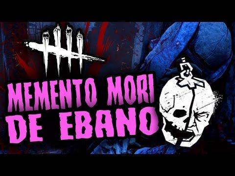 DEAD BY DAYLIGHT - MEMENTO MORI DE ÉBANO - GAMEPLAY ESPAÑOL
