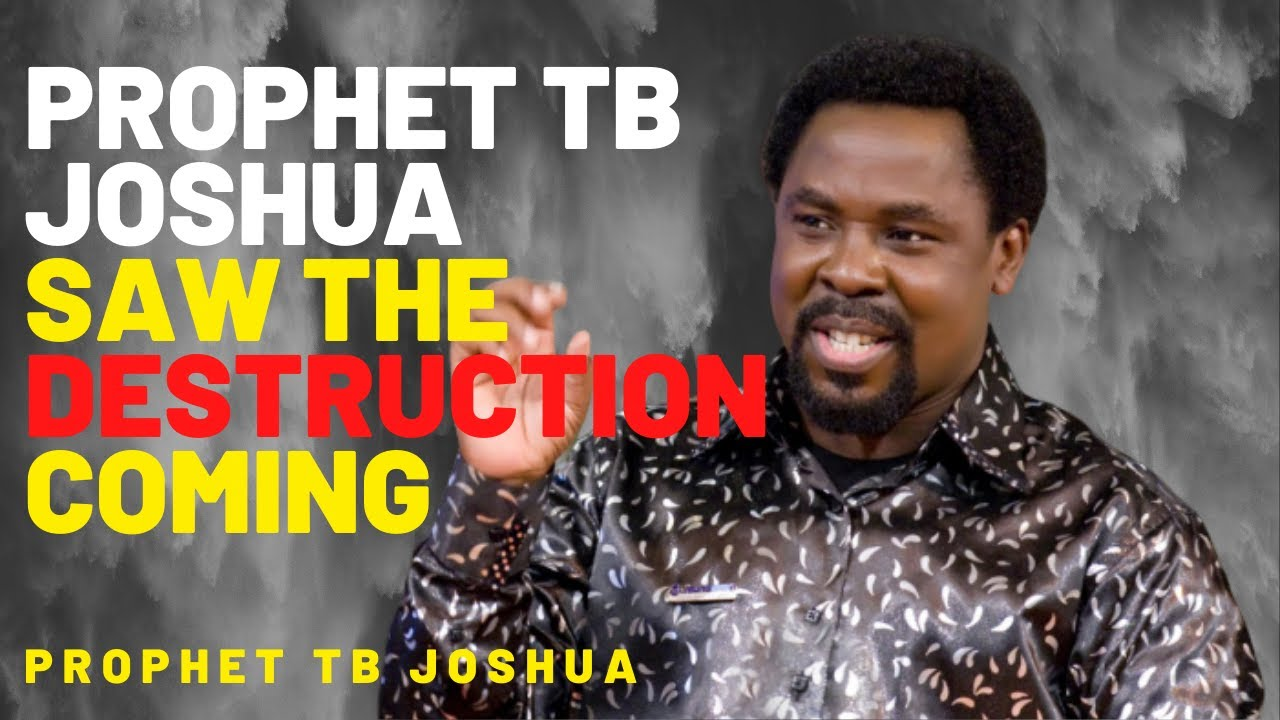Tb Joshua 2020 Prophecy Prophet Tb Joshua Saw The Destruction Coming Emmanuel Tv Live Youtube