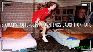 5 Creepy Poltergeist Hauntings Caught On Tape!