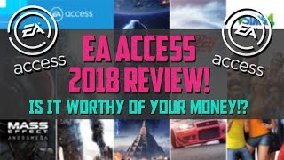 EA Access Review & Overview - Is it worth the buy in 2018?!