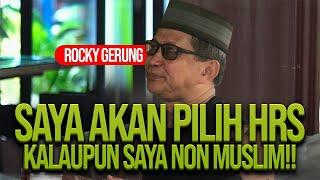 ROCKY GERUNG: SAYA AKAN PILIH HRS KALAUPUN SAYA NON MUSLIM!!