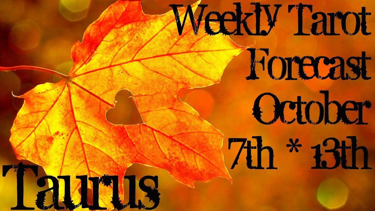 taurus weekly tarot october 18 2019