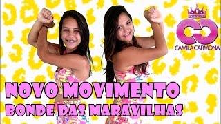 Bonde das Maravilhas - Novo Movimento (Cia Camila Carmona - Coreografia Oficial)
