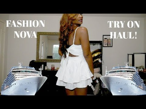 VLOG: FASHION NOVA TRY ON HAUL!! SOME OF MY CRUISE OUTFITS!!