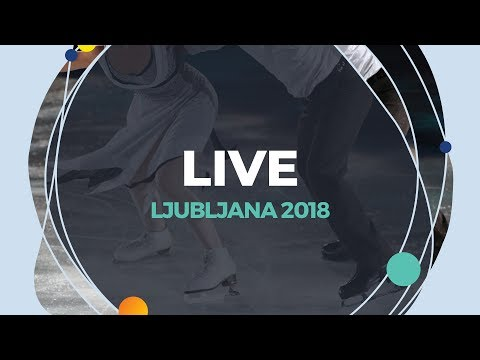 LIVE 🔴 | Ice Dance Rhythm Dance  | Ljubljana 2018