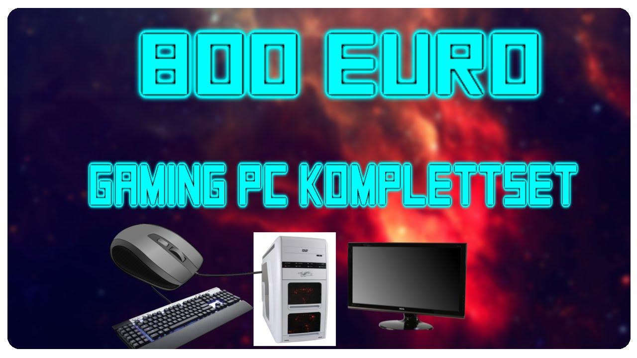 800 euro gaming pc komplettset kaufberatung pc g nstig. Black Bedroom Furniture Sets. Home Design Ideas