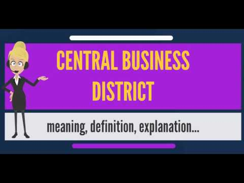 What is CENTRAL BUSINESS DISTRICT? What does CENTRAL BUSINES