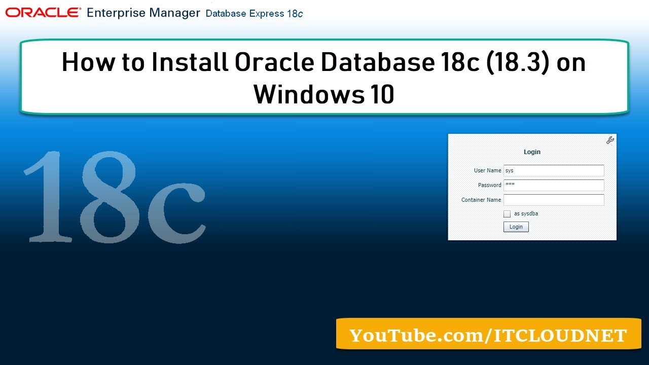 How to Install Oracle Database 18c (18 3) on Windows 10 Prof