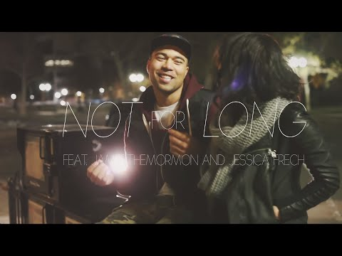 Not For Long B.O.B (Cover) - Jamesthemormon & Jessica Frech